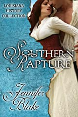 Southern Rapture (The Louisiana History Collection Book 7) Kindle Edition