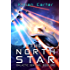 The North Star: Galactic Sentinel Book One