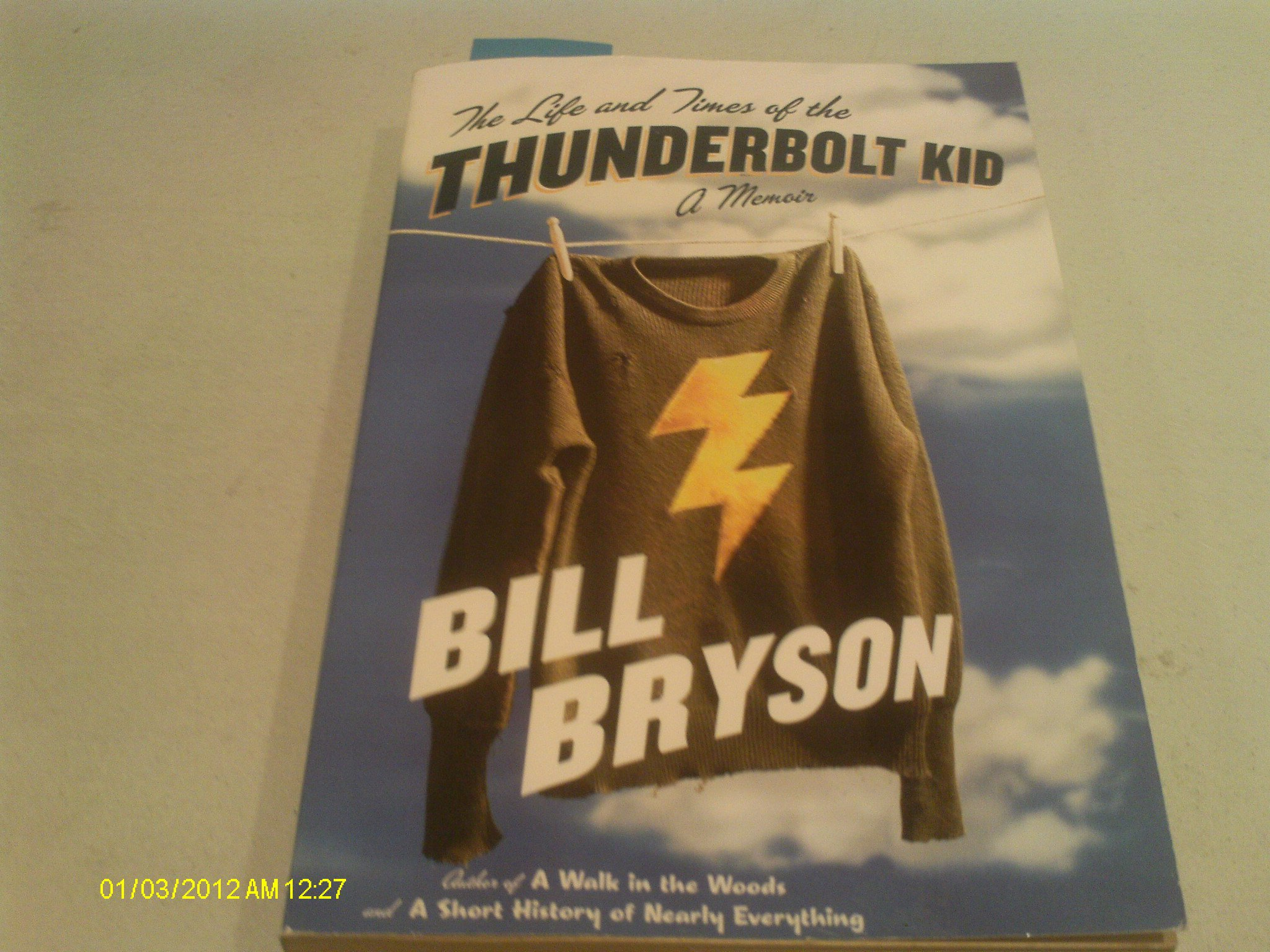 The Life And Times Of The Thunderbolt Kid  A Memoir: Bill Bryson:  9780767919371: Amazon: Books