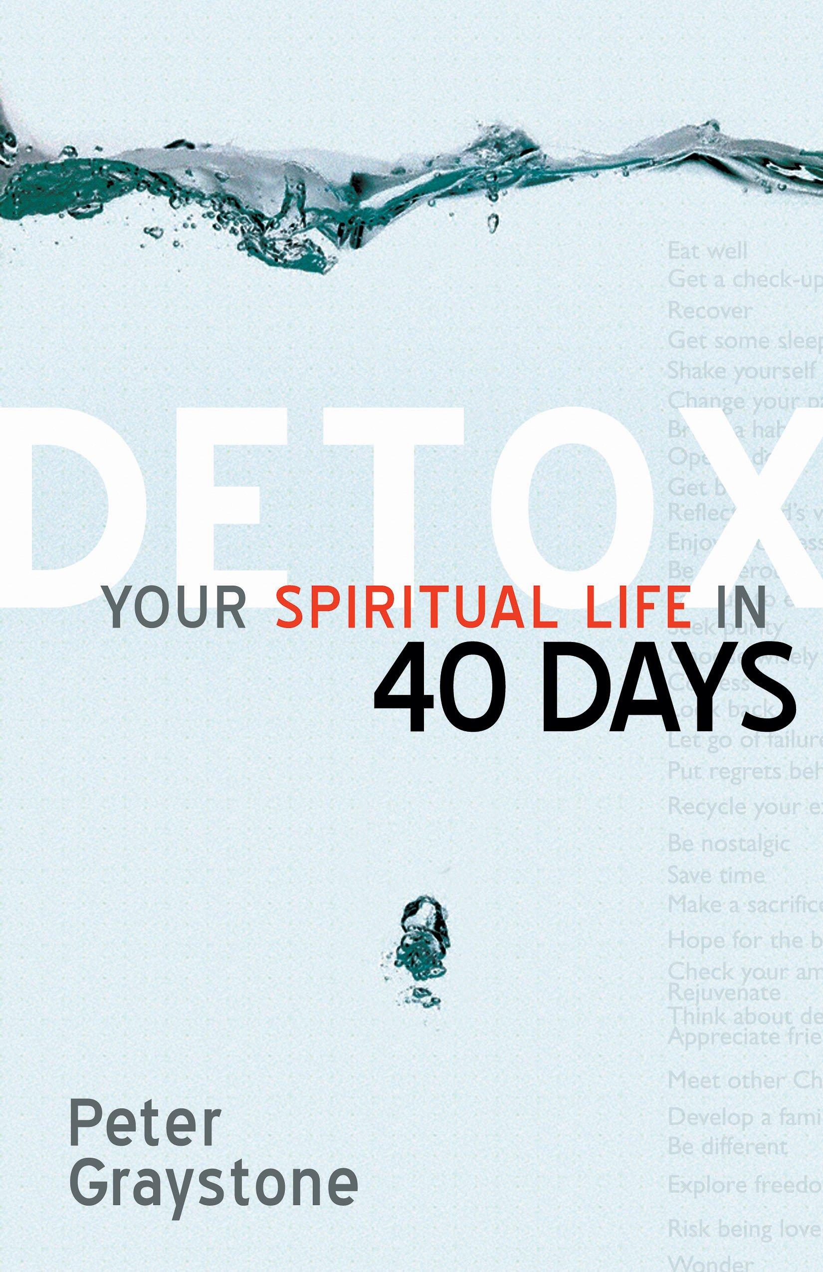 Detox Your Spiritual Life in 40 Days