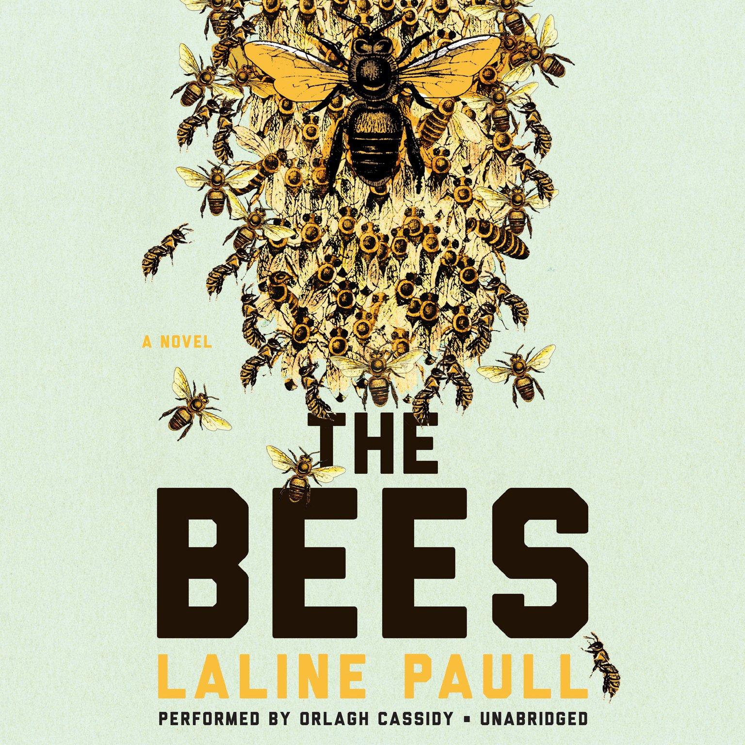 The Bees A Novel Laline Paull 9781483004082 Amazon Com Books