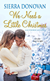 We Need A Little Christmas (Evergreen Lane Novels)