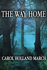 The Way Home: Fantastic Stories of Love and Longing Kindle Edition