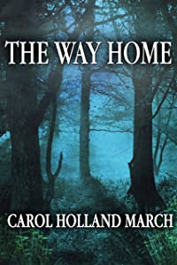 The Way Home: Fantastic Stories of Love and Longing