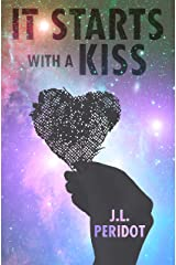 It Starts With a Kiss Kindle Edition
