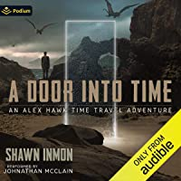 A Door into Time: An Alex Hawk Time Travel Adventure, Book 1