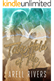 Take Hold of Me: A Second Chance Romance (The Hold Series Book 4)