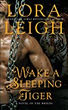 Wake a Sleeping Tiger (A Novel of the Breeds)