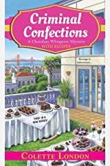 Criminal Confections (A Chocolate Whisperer Mystery Book 1) Kindle Edition