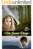 The Secret Things (Unchained Souls Book 1)