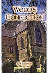 Wood's Confection: A Screenplay Kindle Edition