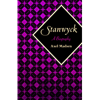 Stanwyck: A Biography