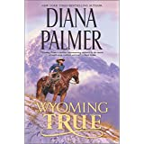 Wyoming True (Wyoming Men Book 10)