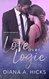 Love Over Logic: Desert Monsoon, Book 2