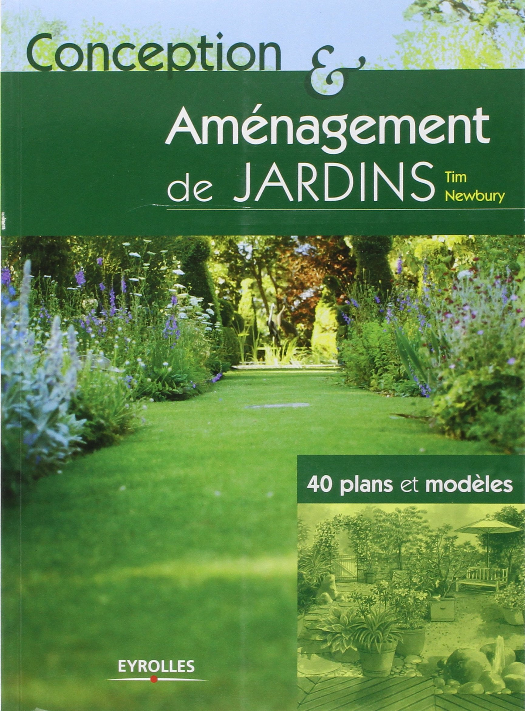 amazonfr conception et amnagement de jardins 40 plans et modles tim newbury livres - Amenagement De Jardin