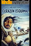 Corazón esquimal (Spanish Edition)