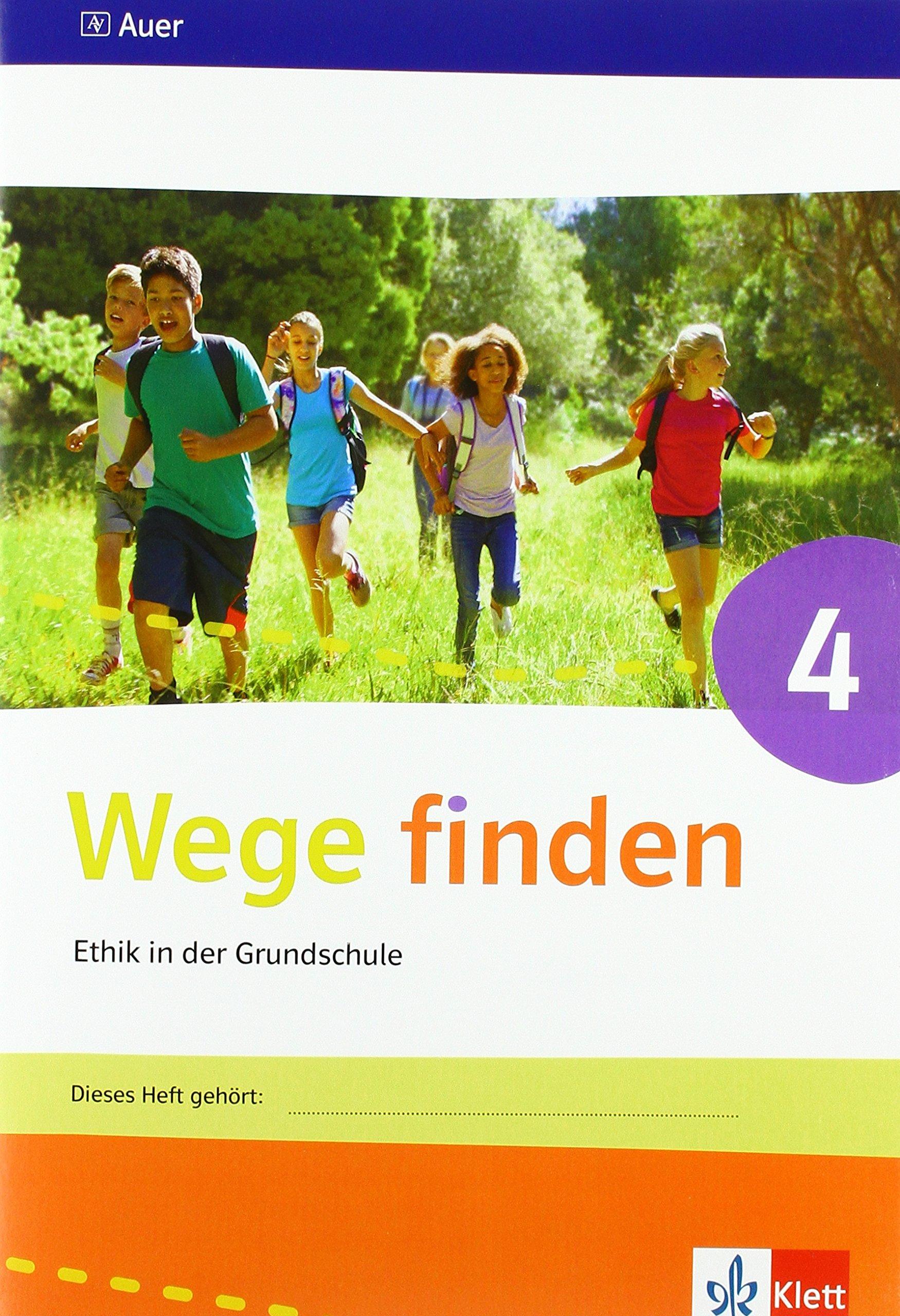 Wege finden 4: Arbeitsheft Klasse 4 (Wege finden. Ausgabe für Sachsen Sachsen-Anhalt Thüringen ab 2017)