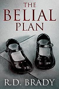 The Belial Plan (The Belial Series Book 10)