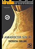 Amanecer sin ti (Spanish Edition)