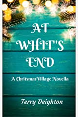 At Whit's End: A Christmas Village Novella Kindle Edition