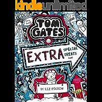 Tom Gates: Extra Special Treats (not) (Tom Gates series Book 6)