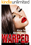 Warped (The Manipulation Trilogy Book 2)