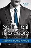 Sei tutto il mio cuore (Secretary Series Vol. 3)