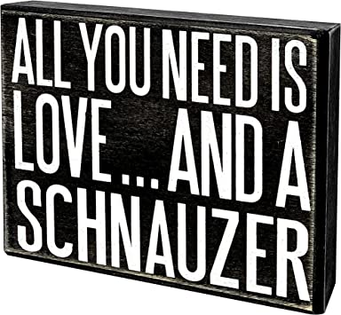 Amazon.com: JennyGems All You Need is Love and a Schnauzer ...