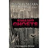 Swamp Ghosts: Riverbend Book 1
