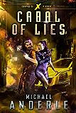 Cabal of Lies (Opus X Book 5)