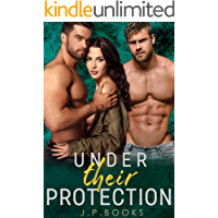 Under Their Protection: Menage Romance Short Stories