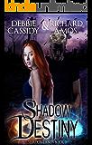 Shadow Destiny (Shadowlands Series Book 3)