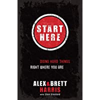Start Here: Doing Right Things Right Where you
