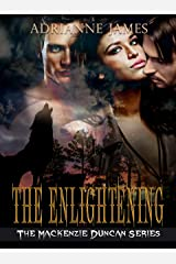 The Enlightening (The Mackenzie Duncan Series Book 2) Kindle Edition
