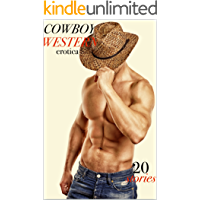 EROTICA: COWBOY WESTERN SEX STORIES: 20 BOOK BUNDLE: MENAGE THREESOMES, TABOO GANGED COLLECTION