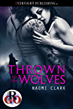 Thrown to the Wolves (Romance on the Go Book 0)