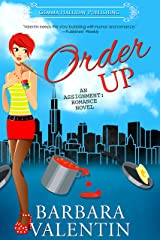 Order Up (Assignment: Romance Book 5)