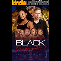 The Billionaires Black Quadruplets 1: BWWM Clean Quadruplets Romance (Black Quads )