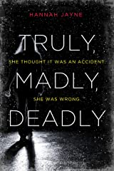 Truly, Madly, Deadly Paperback