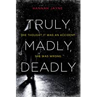 Truly, Madly, Deadly