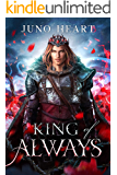 King of Always: A Fae Romance (Black Blood Fae Book 2)