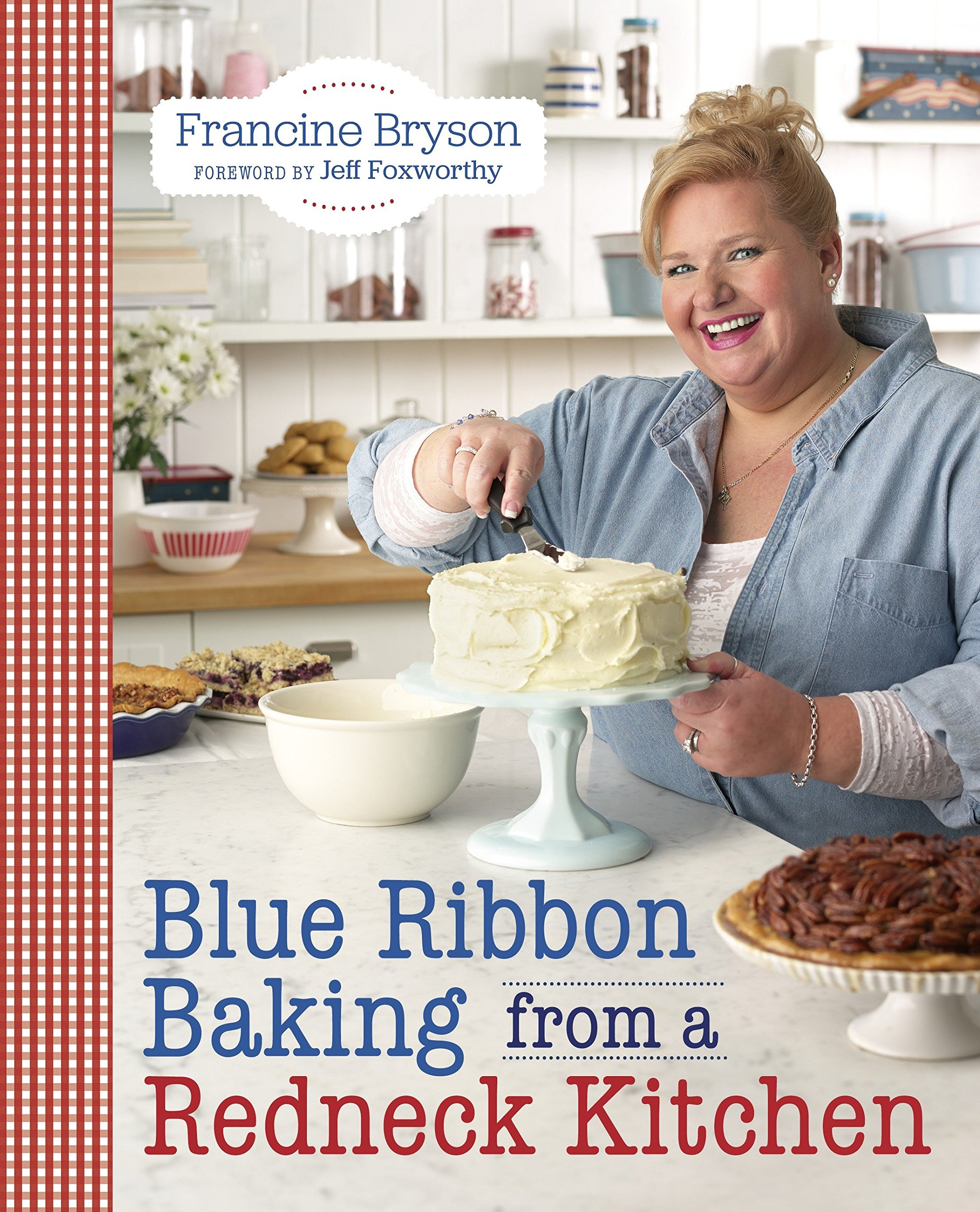Blue Ribbon Baking from a Redneck Kitchen PDF