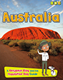 Australia (Country Guides, with Benjamin Blog and his Inquisitive Dog)