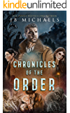 Chronicles of the Order Series Books #1-3: Chronicles of the Order Collection #1