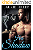 ROMANCE: PANTHER SHIFTER ROMANCE: Her Shadow (Paranormal Pregnancy Protector Romance)