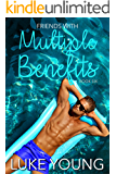 Friends With Multiple Benefits (Friends With Benefits Book 6)