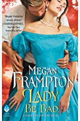 Lady Be Bad: A Duke's Daughters Novel (The Duke's Daughters Book 1)