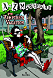 A to Z Mysteries: The Vampire's Vacation (English Edition)