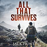 All That Survives: Lone Survivor, Book 2