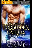 The Dragon's Forbidden Omega (Darkvale Dragons Book 3)